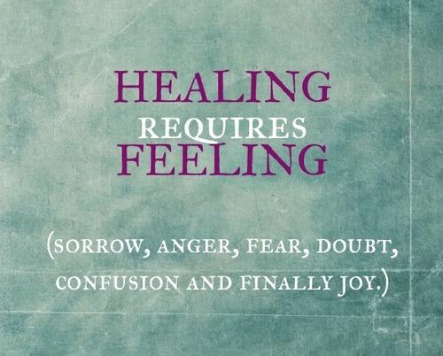 healing is feeling